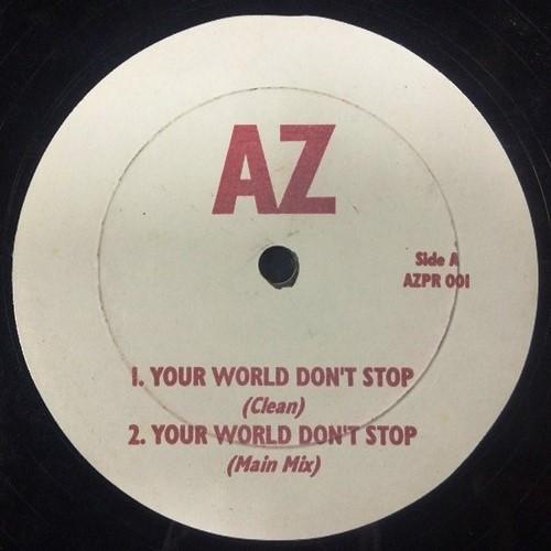 AZ / YOUR WORLD DON'T STOP - ORIGINAL PRESS -