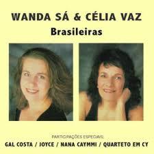 WANDA SA & CELIA VAZ / ワンダ・サー&セリア・ヴァス / BRASILEIRAS  / ブラジレイラス