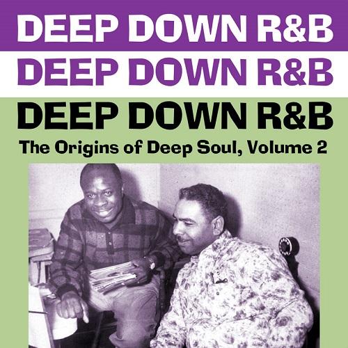 V.A. (DEEP DOWN R&B) / オムニバス / DEEP DOWN R&B: THE ORIGINALS OF DEEP SOUL VOL.2 (CD-R)