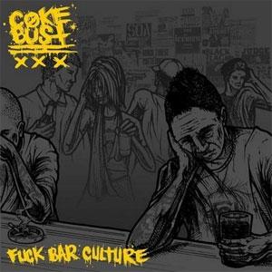 "COKE BUST / コークバスト / FUCK BAR CULTURE (7"")"