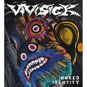 VIVISICK / Nuked Identity