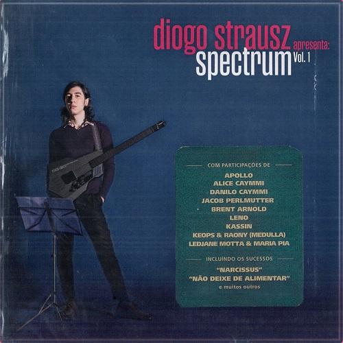 DIOGO STRAUSZ / ヂオゴ・シュトラウス / スペクトラム・ヴォリューム・ワン