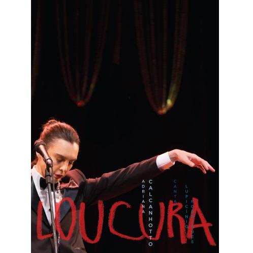 ADRIANA CALCANHOTTO / アドリアーナ・カルカニョート / LOUCURA - ADRIANA CALCANHOTTO CANTA LUPICINIO RODRIGUES