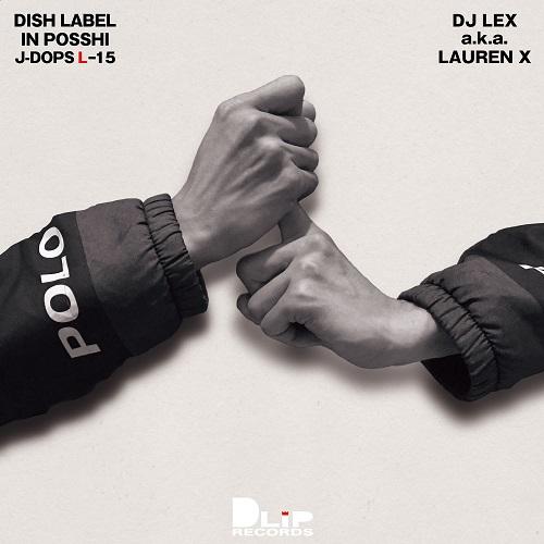 DJ LEX aka LAUREN X / DJ LEX / J-DOPS