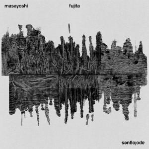 MASAYOSHI FUJITA / APOLOGUES