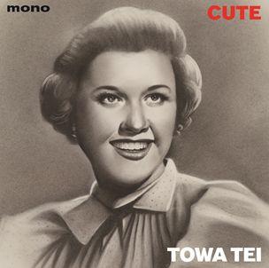 TOWA TEI / テイ・トウワ / CUTE