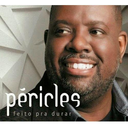 PERICLES / ペリクレス / FEITO PARA DURAR