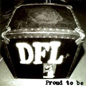 DFL / PROUD TO BE (LP)