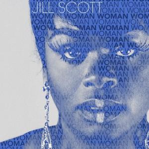 JILL SCOTT / ジル・スコット / WOMAN