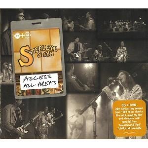 STEELEYE SPAN / スティーライ・スパン / ACCESS ALL AREAS: CD+DVD