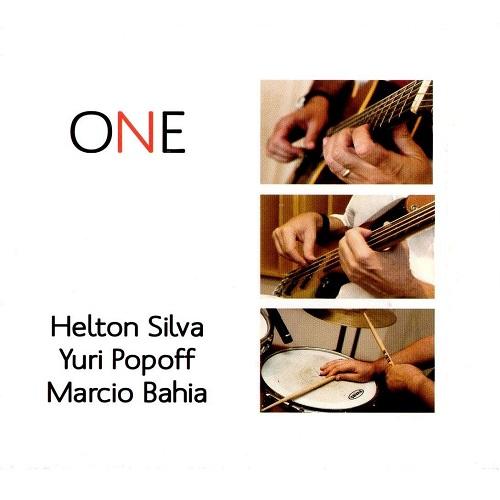 HELTON SILVA & MARCIO BAHIA & YURI POPOFF / エルトン・シルヴァ&マルシオ・バイーア&ユリ・ポポフ / ONE