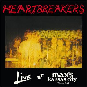 JOHNNY THUNDERS & THE HEARTBREAKERS / ライヴ・アット・マクシズ・カンザス・シティ