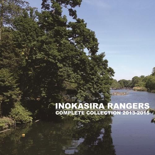 INOKASIRA RANGERS / 井の頭レンジャーズ / COMPLETE COLLECTION 2013-2015 / コンプリート・コレクション 2013-2015
