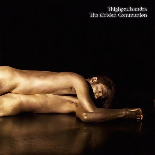 THIGHPAULSANDRA / GOLDEN COMMUNION