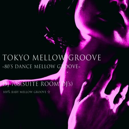 DJ 708 / Tokyo Mellow Groove