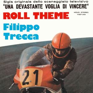 """FILIPPO TRECCA / フィリッポ・トレッカ / Roll Theme / Severe / ロール・テーマ / シビア(7""""+CD)"""