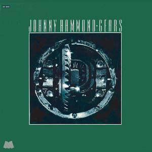 JOHNNY HAMMOND / ジョニー・ハモンド / Gears(2LP)