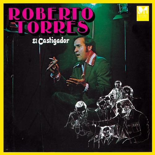 ROBERTO TORRES / ロベルト・トーレス / EL CASTIGADOR / エル・カスティガドール