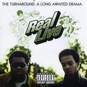 REAL LIVE / The Turnaround:A Long Awaited Drama  / ザ・ターンアラウンド:ア・ロング・アウェイテッド・ドラマ