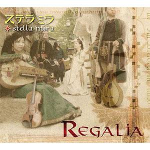 Stella Mira / Regalia
