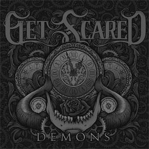 Get Scared / Demons
