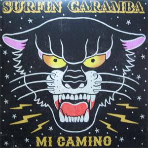 SURFIN CARAMBA / MI CAMINO (LP)