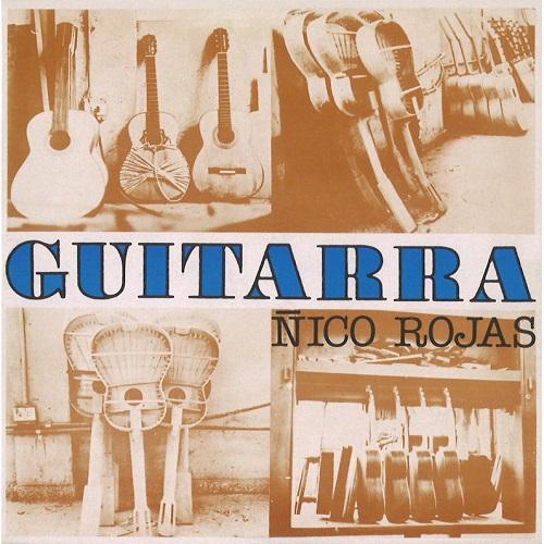 NICO ROJAS / ニコ・ロハス / ギターラ