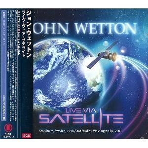 JOHN WETTON / ジョン・ウェットン / ライヴ・ヴィア・サテライト