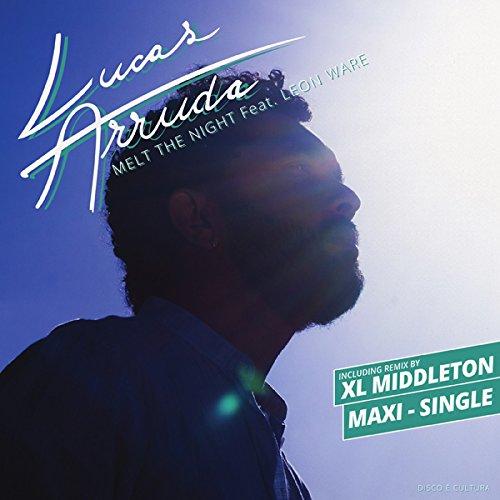 LUCAS ARRUDA / ルーカス・アルーダ / MELT THE NIGHT