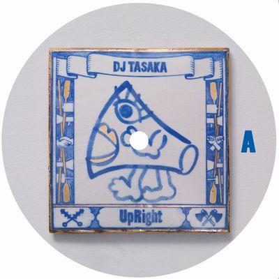DJ TASAKA / DJタサカ / UpRight EP