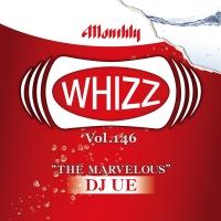 DJ UE / WHIZZ VOL.146