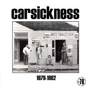 CARSICKNESS / 1979-1982 (LP)