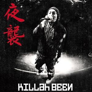 KILLah BEEN / キラー・ビーン / 夜襲