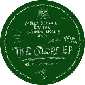 ASHLEY BEEDLE / LAY-FAR / DARREN MORRIS / SLOPE EP