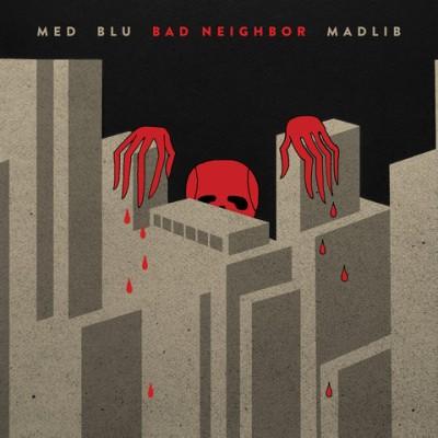 """MED, BLU & MADLIB / メッド, ブルー&マッドリブ / BAD NEIGHBOR """"2LP"""""""