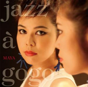 MAYA / マヤ / Jazz A Go Go / ジャズ・ア・ゴー・ゴー(LP/180g重量盤)