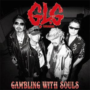 G.L.G / GAMBLING WITH SOULS