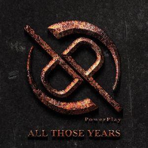 POWERPLAY / パワープレイ / ALL THOSE YEARS / オール・ゾーズ・イヤーズ