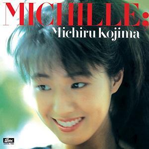 児島未知瑠 / MICHILLE+1