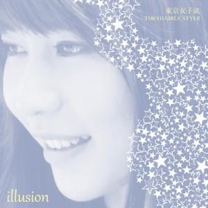 東京女子流 / illusion