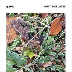 quizkid / DIRTY SATELLITES / split 10inch + CD