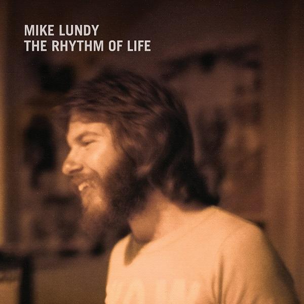 MIKE LUNDY / マイク・ランディ / RHYTHM OF LIFE / リズム・オブ・ライフ