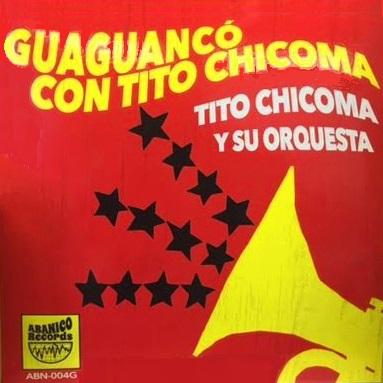 TITO CHICOMA / ティト・チコマ / GUAGUANCO CON TITO CHICOMA - RED VINYL