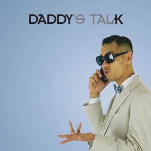 DADDY K / Daddy's Talk