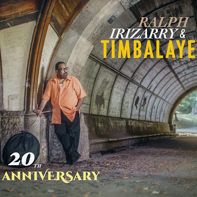 RALPH IRIZARRY / ラルフ・イリサリー / 20TH ANNIVERSARY