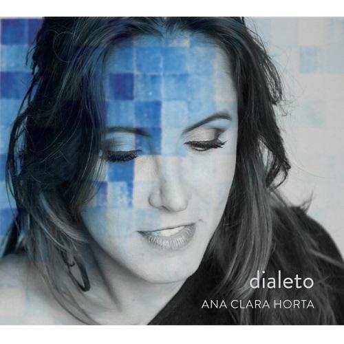 ANA CLARA HORTA / アナ・クララ・オルタ / DIALETO