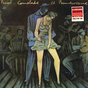 PASCAL COMELADE / パスカル・コムラード / EL PRIMITIVISMO - 180g LIMITED VINYL