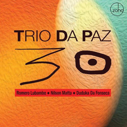 TRIO DA PAZ / トリオ・ダ・パス / 30