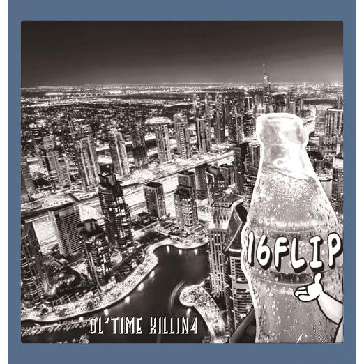 16FLIP (MONJU,DJ KILLWHEEL) / 16フリップ / OL'TIME KILLIN' vol.4
