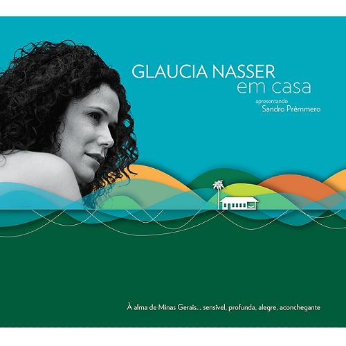 GLAUCIA NASSER / グラウシア・ナセール / EM CASA